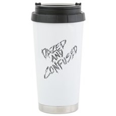 Dazed and Confused Stainless Steel Travel Mug