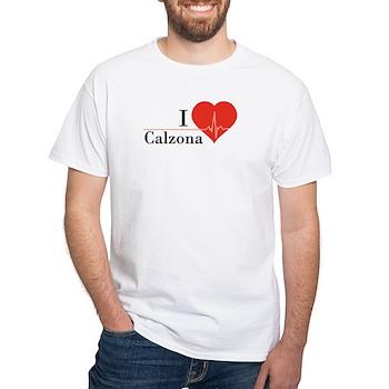 I love Calzona White T-Shirt