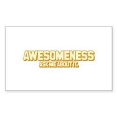 Awesomeness Rectangle Sticker