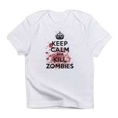 Keep Calm and Kill Zombies Infant T-Shirt