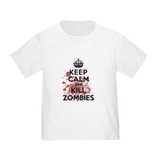 Keep Calm and Kill Zombies Toddler T-Shirt