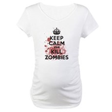 Keep Calm and Kill Zombies Maternity T-Shirt