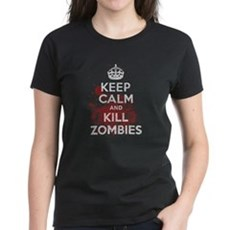 Keep Calm and Kill Zombies Womens T-Shirt