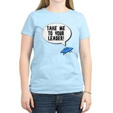 Take Me To Your Leader Womens Light T-Shirt