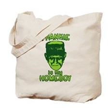 Frankie Is My Homeboy Tote Bag
