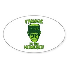Frankie Is My Homeboy Oval Sticker