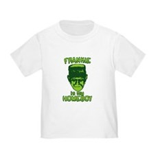 Frankie Is My Homeboy Toddler T-Shirt