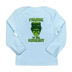 Frankie Is My Homeboy Long Sleeve Infant T-Shirt