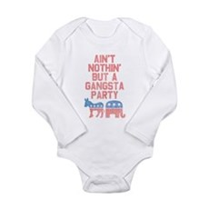 Aint Nothin But a Gangsta Party Long Sleeve Infant