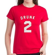 Drunk 2 Womens T-Shirt