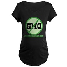 Say No to GMO Maternity T-Shirt