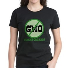 Say No to GMO Womens T-Shirt