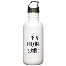 Im a F*cking Zombie Stainless Water Bottle 1 Liter