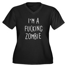 Im a F*cking Zombie Womens Plus Size V-Neck Dark