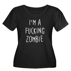 Im a F*cking Zombie Womens Plus Size Scoop Neck D