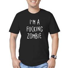 Im a F*cking Zombie Mens Fitted Dark T-Shirt