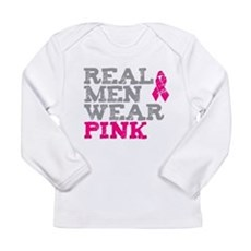 Real Men Wear Pink Long Sleeve Infant T-Shirt
