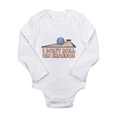 I Dont Roll on Shabbos Long Sleeve Infant Bodysuit