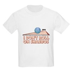 I Dont Roll on Shabbos Kids Light T-Shirt
