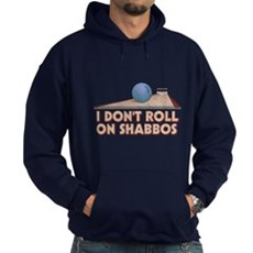 I Dont Roll on Shabbos Dark Hoodie