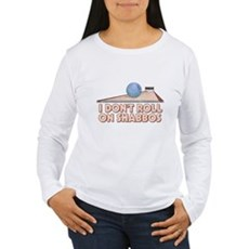 I Dont Roll on Shabbos Womens Long Sleeve T-Shirt