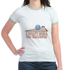I Dont Roll on Shabbos Jr Ringer T-Shirt