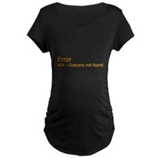 Costume Not Found Maternity T-Shirt