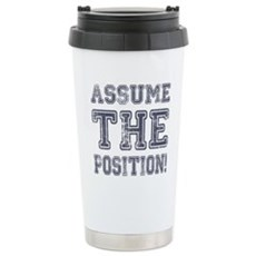 Assume the Position Stainless Steel Travel Mug