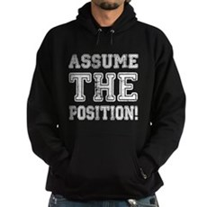 Assume the Position Dark Hoodie