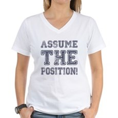 Assume the Position Womens V-Neck T-Shirt