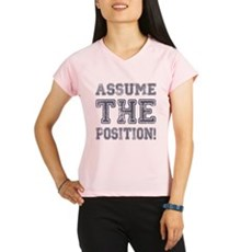Assume the Position Performance Dry T-Shirt