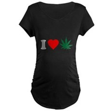I Love Weed Maternity T-Shirt