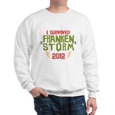 I Survived Frankenstorm Sweatshirt