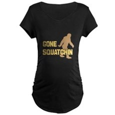 Gone Squatchin Maternity T-Shirt