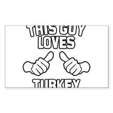 This Guy Loves Turkey Rectangle Sticker