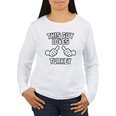 This Guy Loves Turkey Womens Long Sleeve T-Shirt