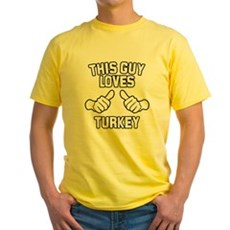 This Guy Loves Turkey Yellow T-Shirt