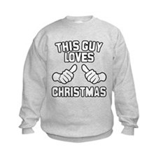This Guy Loves Christmas Kids Sweatshirt