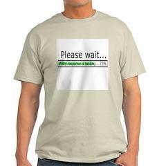 Please Wait Light T-Shirt