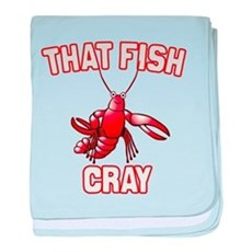 That Fish Cray baby blanket
