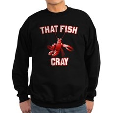 That Fish Cray Dark Sweatshirt