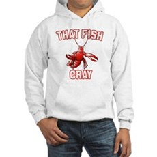 That Fish Cray Hooded Sweatshirt