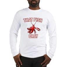 That Fish Cray Long Sleeve T-Shirt