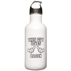 This Guy Loves Bacon Stainless Water Bottle 1 Liter