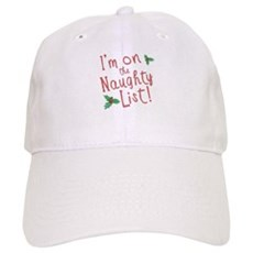 Im on the Naughty List Cap