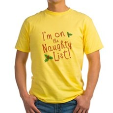 Im on the Naughty List Yellow T-Shirt