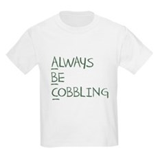 Always Be Cobbling Kids Light T-Shirt