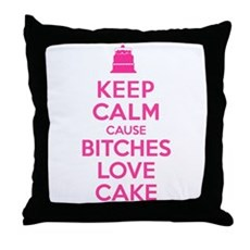 Bitches Love Cake Throw Pillow