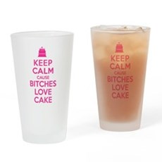 Bitches Love Cake Drinking Glass