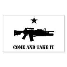 Come and Take It Rectangle Sticker